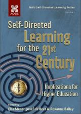 Cover for Self-Directed Learning for the 21st Century: Implications for Higher Education