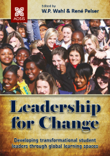 Cover for Leadership for change: Developing transformational student leaders  through global learning spaces