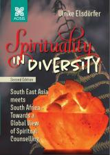 Cover for Spirituality in Diversity: South East Asia Meets South Africa - Towards a Global View of Spiritual Counselling