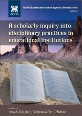 Cover for A scholarly inquiry into disciplinary practices in educational institutions