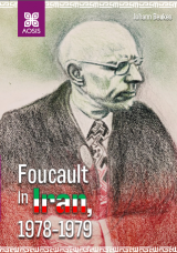 Cover for Foucault in Iran, 1978-1979