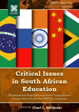 Cover for Critical Issues in South African Education: Illumination from international comparative perspectives from the BRICS countries
