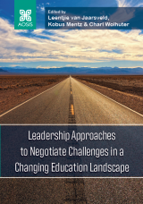 Cover for Leadership Approaches to Negotiate Challenges in a Changing Education Landscape