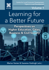 Cover for Learning for a Better Future: Perspectives on Higher Education, Cities, Business & Civil Society
