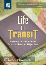 Cover for Life in Transit: Theological and Ethical Contributions on Migration
