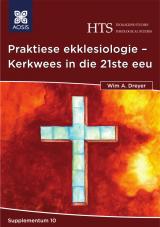 Cover for Praktiese ekklesiologie – Kerkwees in die 21ste eeu