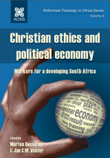 Cover for Christian ethics and political economy: Markers for a developing South Africa