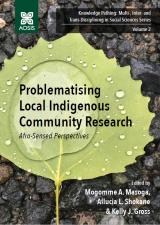 Cover for Problematising Local Indigenous Community Research: Afro-Sensed Perspectives