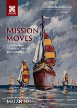 Cover for Mission moves: Cultivating communities of the Gospel
