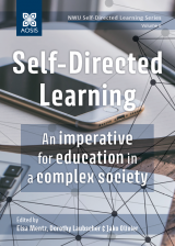 Cover for Self-Directed Learning: An imperative for education in a complex society