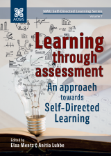 Cover for Learning through assessment: An approach towards self-directed learning