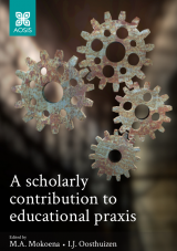Cover for A scholarly contribution to educational praxis