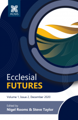 Cover for Ecclesial Futures Volume 1, Issue 2 (December 2020)
