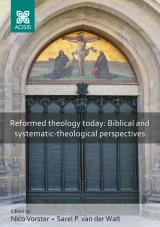 Cover for Reformed theology today: Biblical and systematic-theological perspectives
