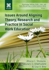 Cover for Issues Around Aligning Theory, Research and Practice in Social Work Education