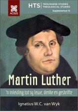 Cover for Martin Luther: 'n Inleiding tot sy lewe, denke en geskrifte
