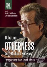 Cover for Debating Otherness with Richard Kearney: Perspectives from South Africa